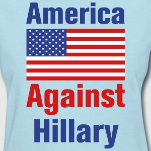 America Against Hillary - Women's T-Shirt