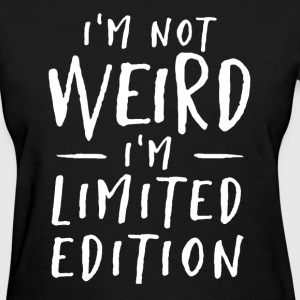 I'm Limited Edition - Women's T-Shirt