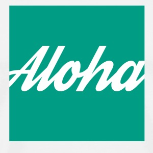 Aloha Tshirt for Men - Men's Premium T-Shirt