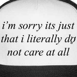 Not Care At All Sportswear - Trucker Cap