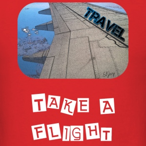 Travel - Take A Flight - Men's T-Shirt