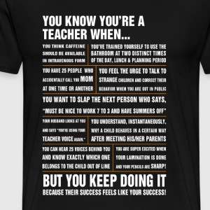 Teacher - Their success feels like your success - Men's Premium T-Shirt