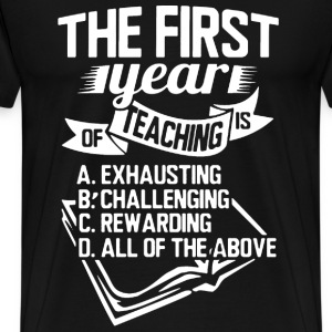 Teacher - The first year of teaching t-shirt - Men's Premium T-Shirt