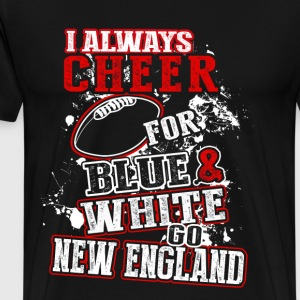New England - Always cheer for blue  - Men's Premium T-Shirt