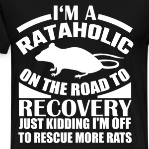 Rataholic - I'm off to rescue more rats t-shirt - Men's Premium T-Shirt