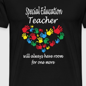 Special education teacher - have room for one more - Men's Premium T-Shirt