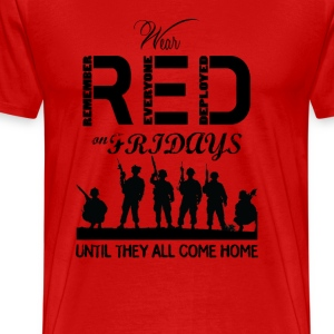 Red Friday Wear red on fridays until they all back - Men's Premium T-Shirt
