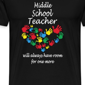 Middle school teacher - have room for one more - Men's Premium T-Shirt
