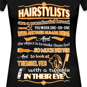 Hair stylists - Are a wonderfull breed awesome tee - Women's Premium T-Shirt