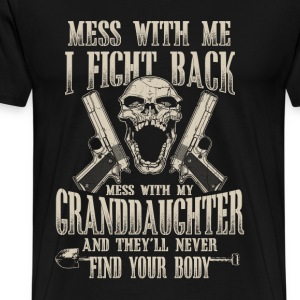 Granddaughter - Don't mess with my granddaughter - Men's Premium T-Shirt