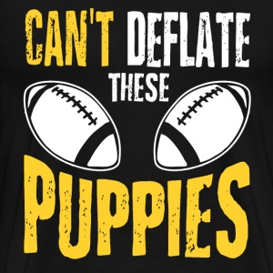 Football - Can't deflate these puppies awesome tee - Men's Premium T-Shirt