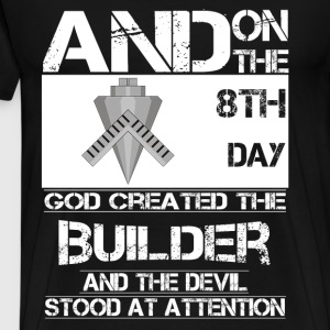 Builder - On 8th day god created the builder - Men's Premium T-Shirt