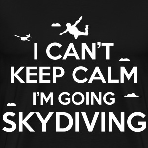 cant keep calm skydiving T-Shirts - Men's Premium T-Shirt