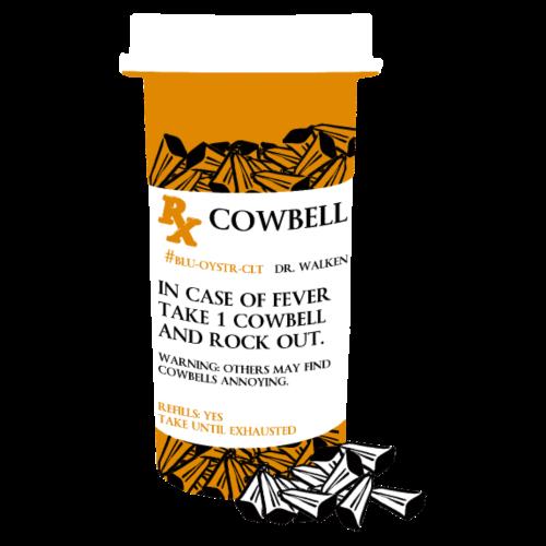 Prescription More Cowbell