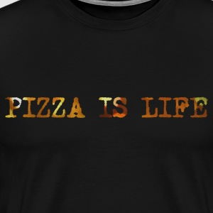 PIZZA IS LIFE T-Shirts - Men's Premium T-Shirt