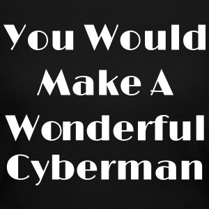 You Would Make A Wonderful Cyberman Long Sleeve Shirts - Women's Long Sleeve Jersey T-Shirt