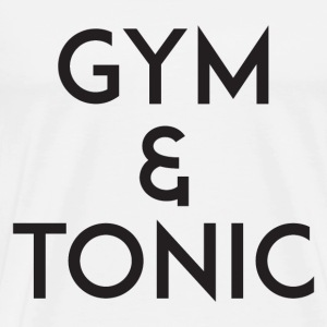 Gym and Tonic Black T-Shirts - Men's Premium T-Shirt