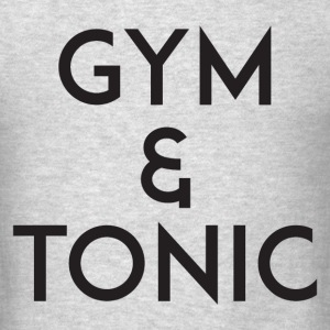 Gym and Tonic Black T-Shirts - Men's T-Shirt