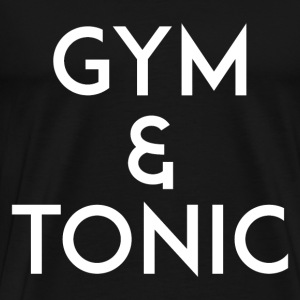 Gym and Tonic White T-Shirts - Men's Premium T-Shirt