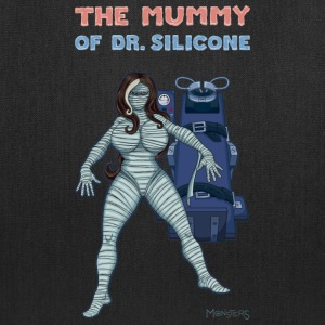 The Mummy of Dr. Silicone - Tote Bag