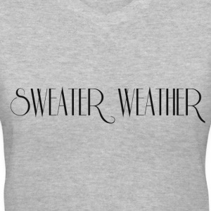 SWEATER WEATHER T-Shirts - Women's V-Neck T-Shirt