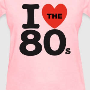 I Love The 80's - Women's T-Shirt