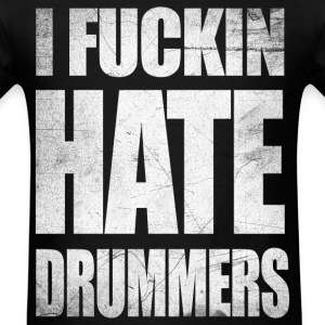 i_hate_drummers_SCRATCH20 T-Shirts - Men's T-Shirt