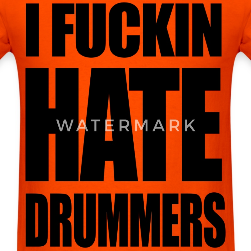 i fucking hate drummers black logo man t shirt - Men's T-Shirt