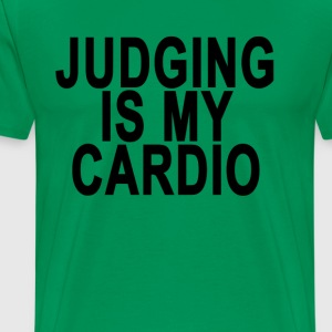 judging_is_my_cardio_ - Men's Premium T-Shirt