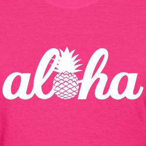 Aloha Hawaï Pineapple T-Shirts - Women's T-Shirt