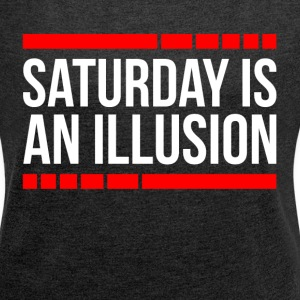SATURDAY IS AN ILLUSION T-Shirts - Women´s Rolled Sleeve Boxy T-Shirt