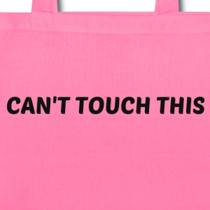 CAN'T TOUCH THIS Bags & backpacks - Tote Bag