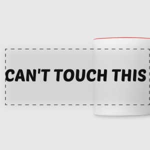 CAN'T TOUCH THIS Mugs & Drinkware - Panoramic Mug