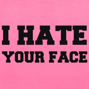 I HATE YOUR FACE Bags & backpacks - Tote Bag