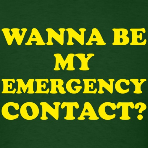 Wanna Be My Emergency Contact?