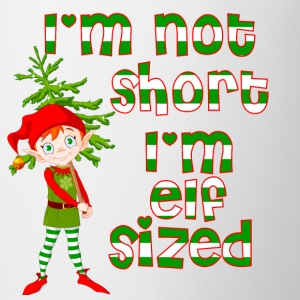 Not short Elf sized - Coffee/Tea Mug