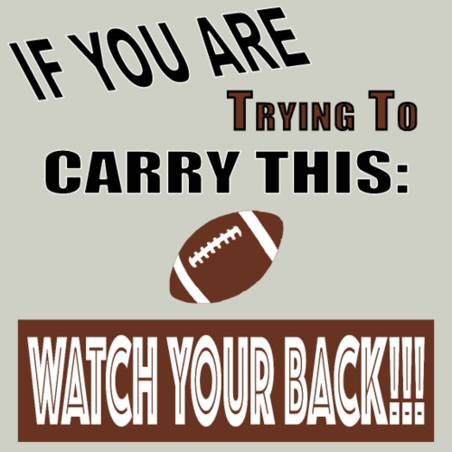 Football Watch Your Back
