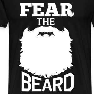 Beard - Fear the beard awesome t-shirt - Men's Premium T-Shirt