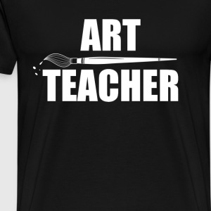 Art teacher - Awesome t-shirt for art teacher - Men's Premium T-Shirt