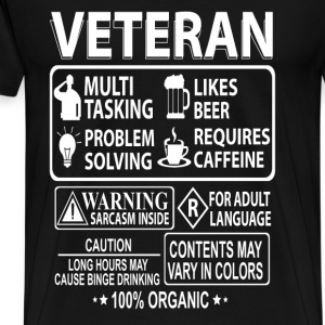 Veteran - Long hours may cause binge drinking - Men's Premium T-Shirt