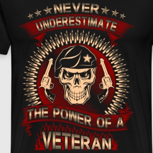 The power of a Army Veteran - Never underestimate - Men's Premium T-Shirt