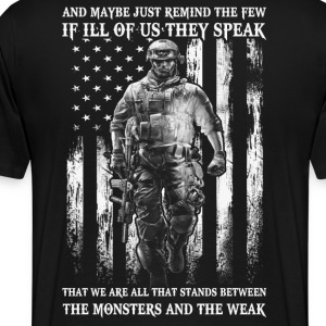 Military Veteran - Stands between monster and weak - Men's Premium T-Shirt