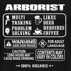 Arborist - Awesome t-shirt for arborist supporte - Men's Premium T-Shirt