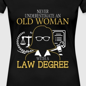 Law degree - Old woman with a law degree t-shirt - Women's Premium T-Shirt