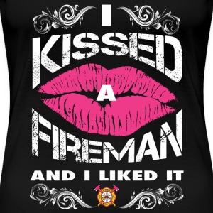 Firefighter - I kissed him and I liked it t - shir - Women's Premium T-Shirt