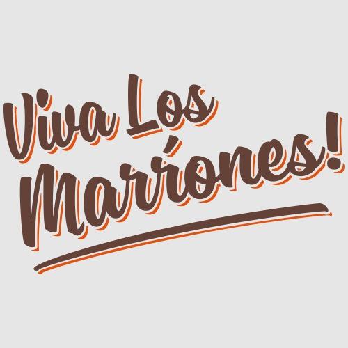Viva Las Marrones
