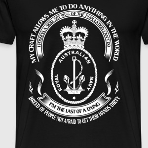 Royal Australian Navy - I'm the last of a dying - Men's Premium T-Shirt