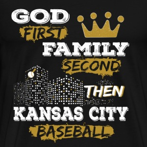 Kansas City baseball - God first, family second - Men's Premium T-Shirt