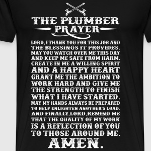 Plumber - The plumber prayer awesome t-shirt - Men's Premium T-Shirt