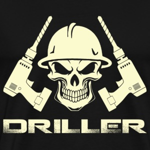 Driller - Awesome drill t-shirt for supporter - Men's Premium T-Shirt